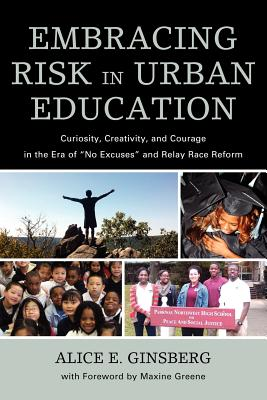 Embracing Risk in Urban Education By Ginsberg, Alice E.