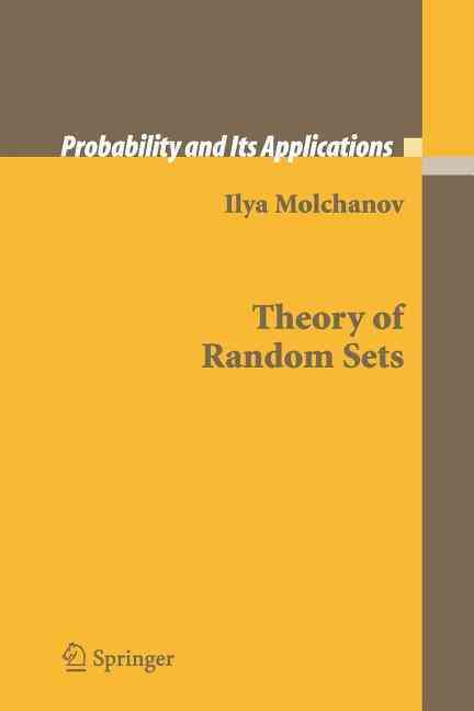 Theory of Random Sets By Molchanov, Ilya